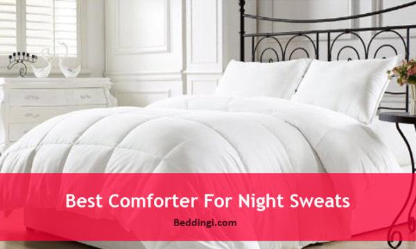 Best Comforters For Night Sweats